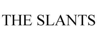 TheSlants